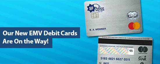 Our New EMV Debit Cards Are On the Way!
