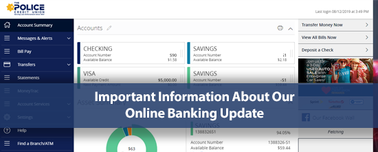 Important Information About Our Online Banking Update