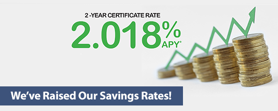 We've Raised Our Savings Rates!