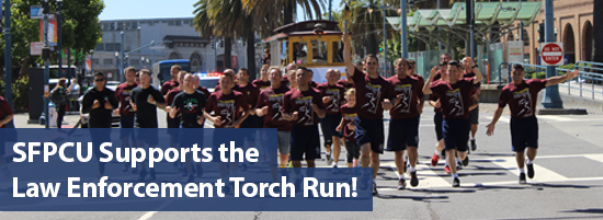 SFPCU Supports the Law Enforcement Torch Run!