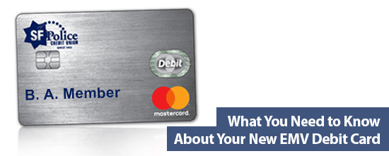 What You Need to Know About Your New EMV Debit Card