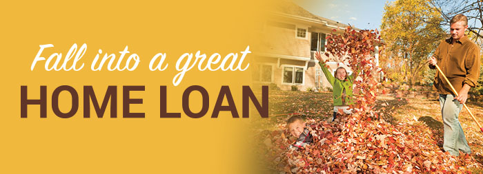 Fall into a great home loan