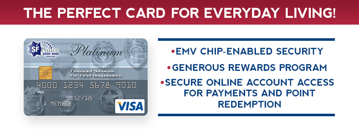 SFPCU Platinum Visa - the perfect card for everyday living
